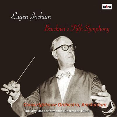ヨッフムのブルックナー/交響曲第5番 1986年アムステルダムライヴ