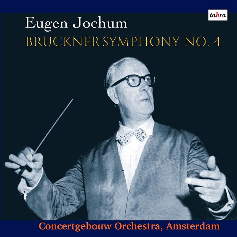 ヨッフムのブルックナー/交響曲第4番「ロマティック」