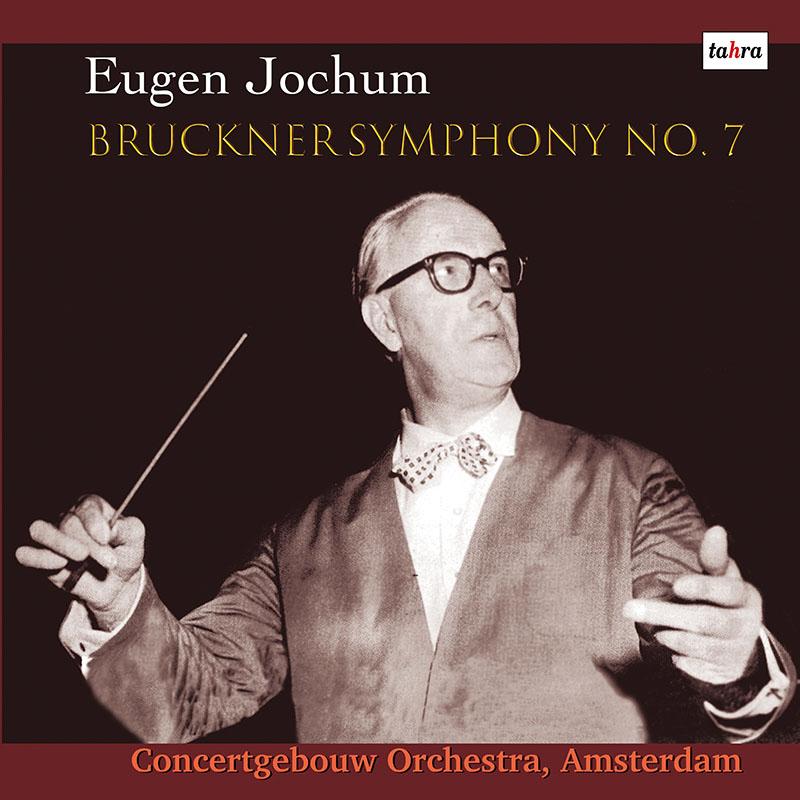 ヨッフムのブルックナー/交響曲第7番