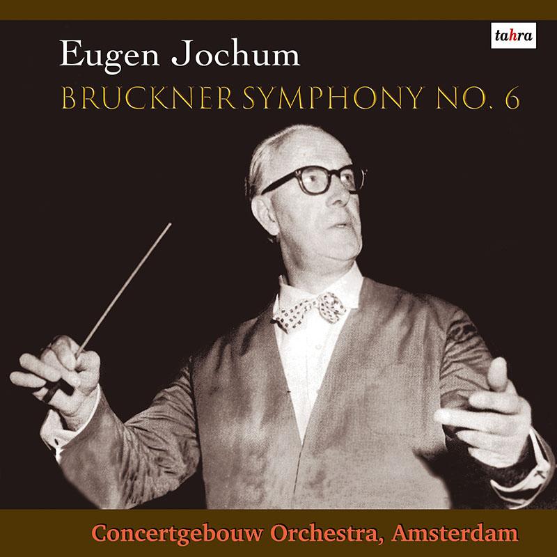 ヨッフムのブルックナー/交響曲第6番