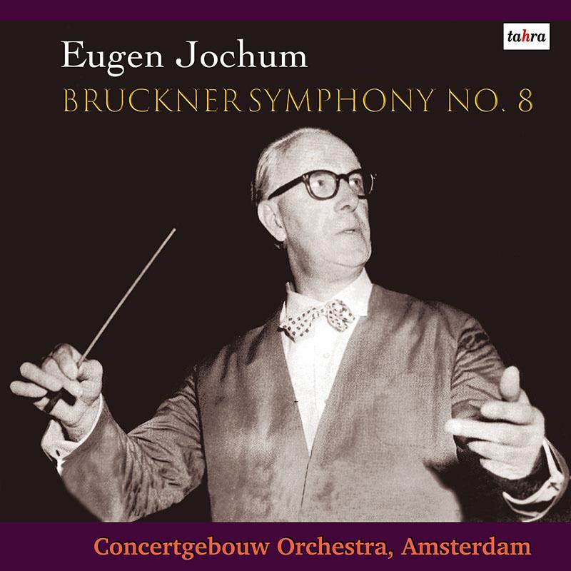 ヨッフムのブルックナー/交響曲第8番